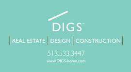 Digs Real Estate, Design, Construction